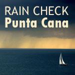 Punta Cana Rain